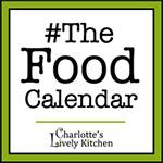 The Food Calendar   charlotteslivelykitchen.com