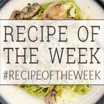 Recipe of the Week   amummytoo.co.uk