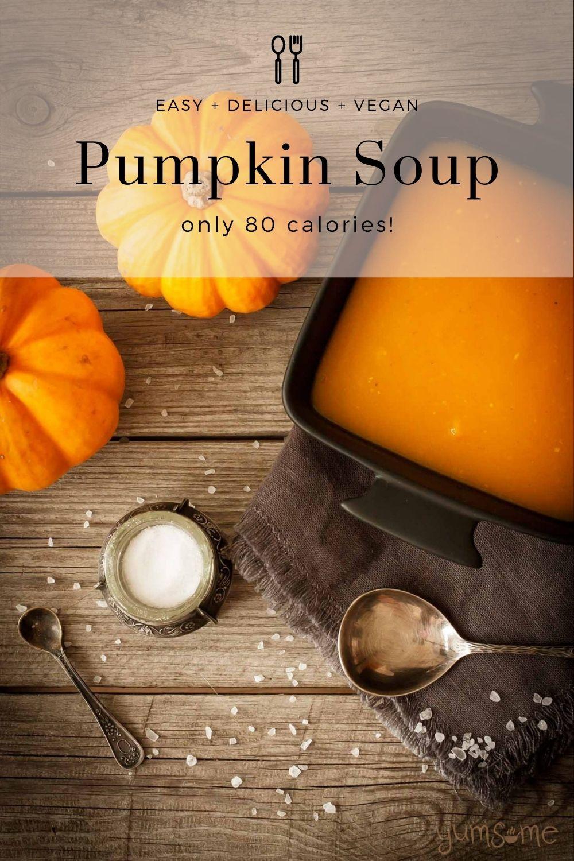 Easy Pumpkin Soup (80 calories, vegan)