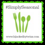 Simply Seasonal | highjackedbytwins.com