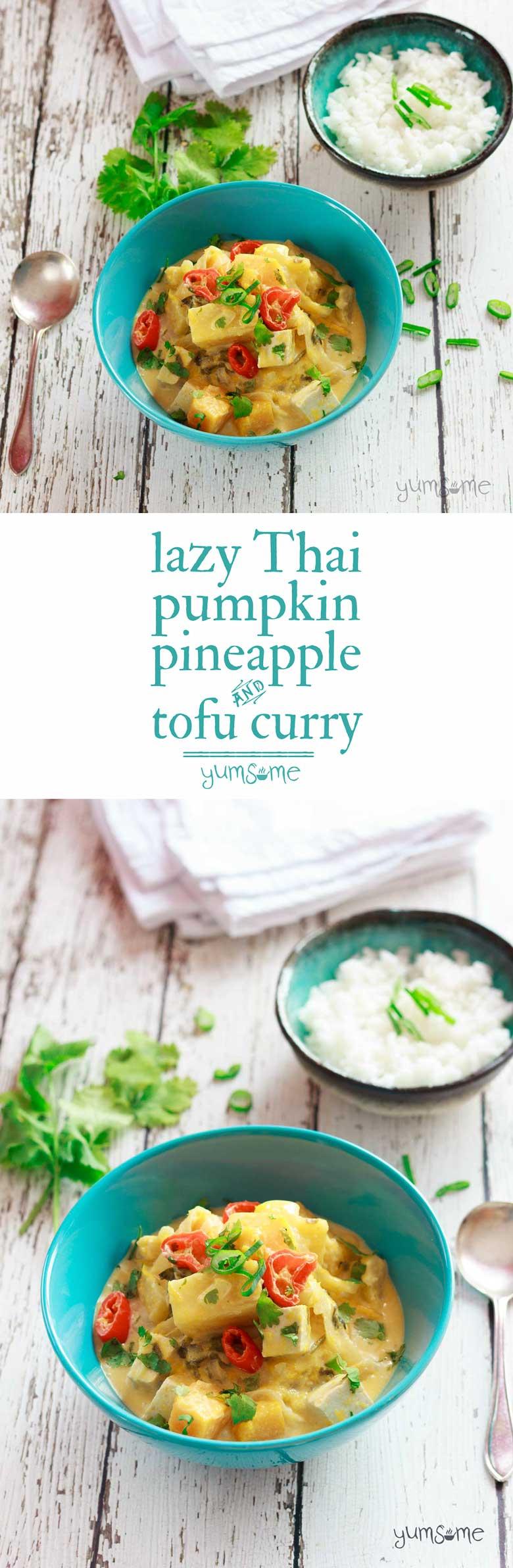Lazy Thai Pumpkin, Pineapple, and Tofu Curry