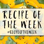 Recipe of the Week | amummytoo.co.uk