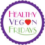 healthy vegan Fridays | vnutritionandwellness.com