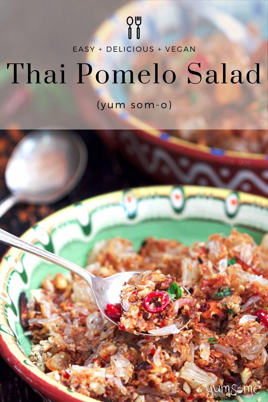 Easy Thai Pomelo Salad (Yum Som-O) [vegan]