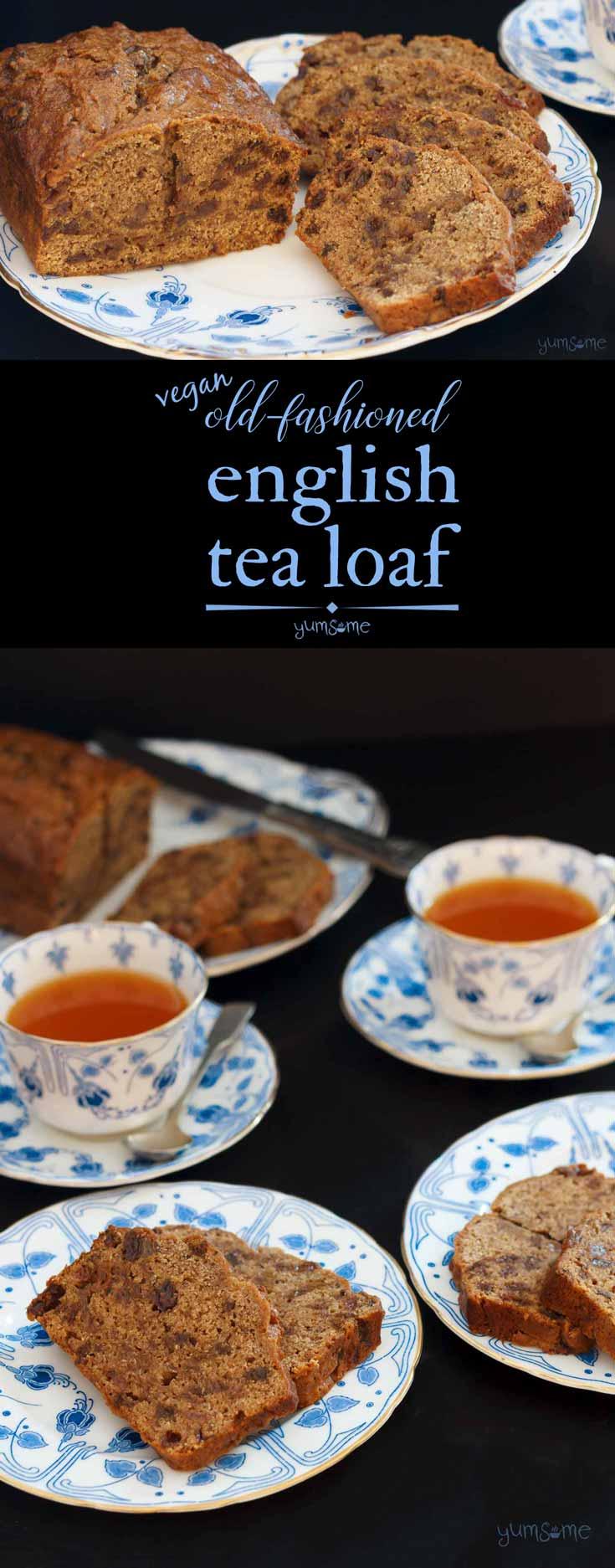 Old-Fashioned English Tea Loaf