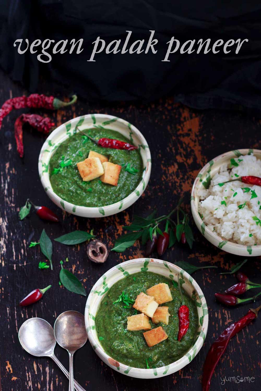 Quick and Easy Vegan Palak Paneer